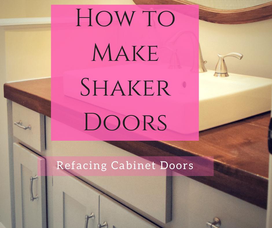 Cabinet Refacing – How To Make Shaker Doors