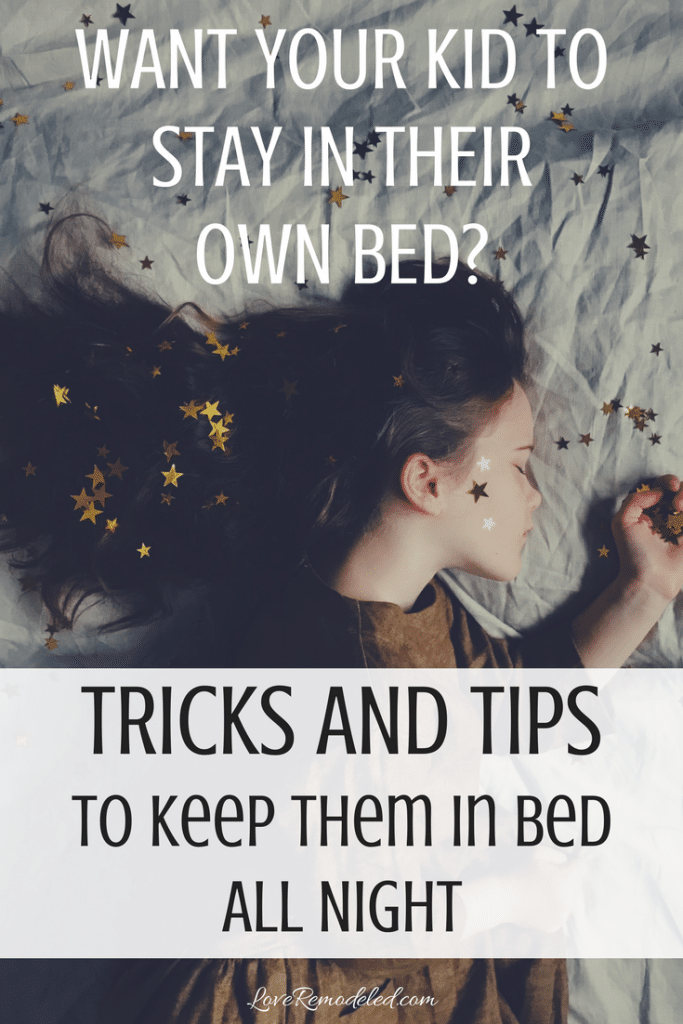 Get your toddler to stay in their own bed - all night!