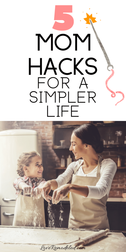 5 Life Hacks for Busy Moms