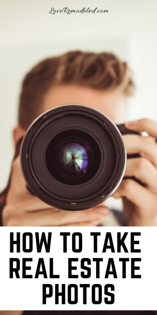 Take Your Own Real Estate Photos