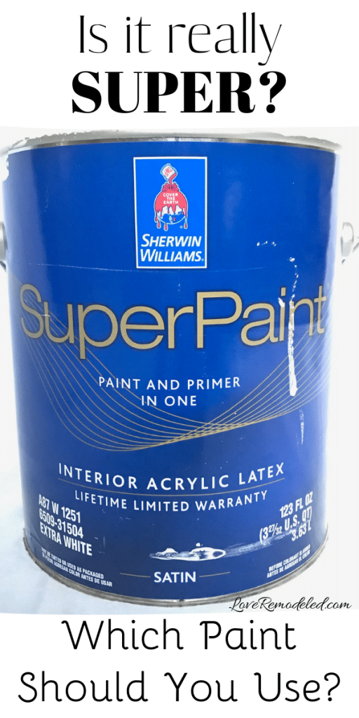 Sherwin Williams Superpaint Review Love Remodeled