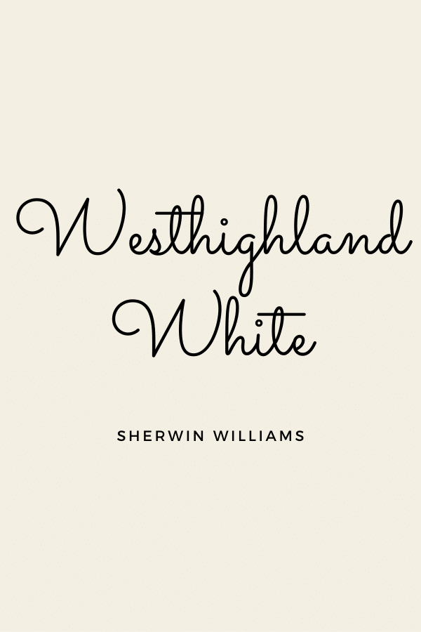 Westhighland White is a warm white for walls.