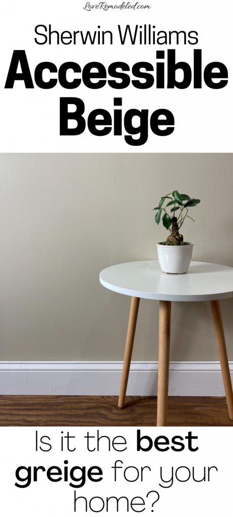 Find out if Accessible Beige is the right greige paint color for your home!