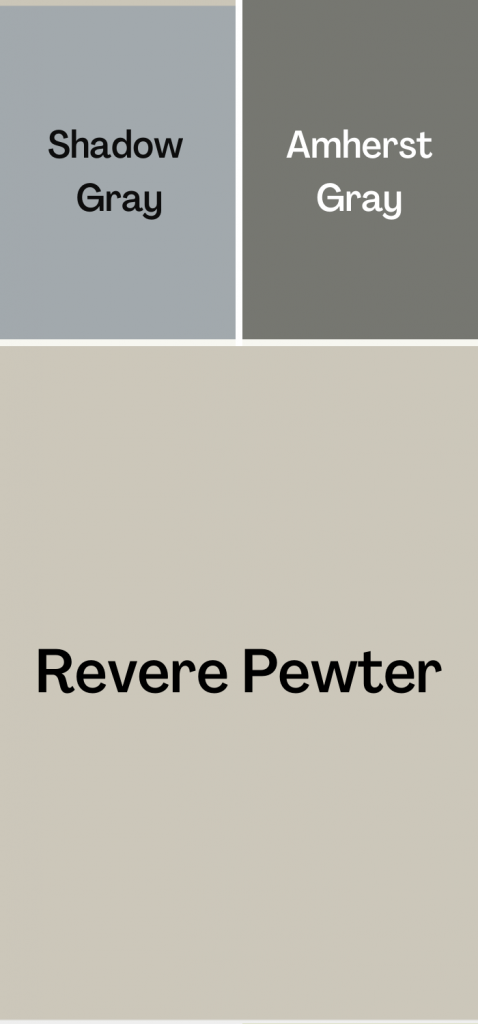 Revere Pewter Coordinating Colors, Shadow Gray and Amherst Gray