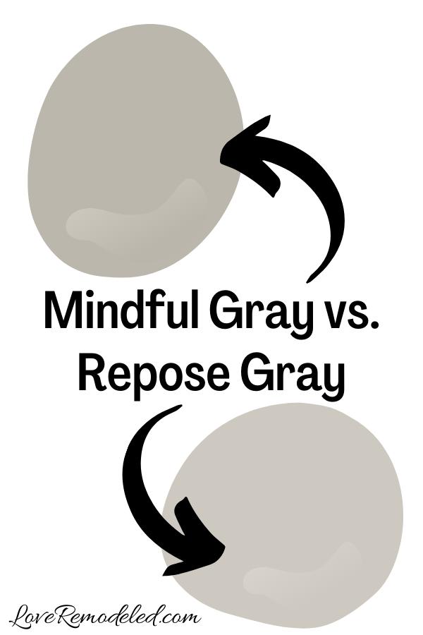 Sherwin Williams Mindful Gray vs. Repose Gray
