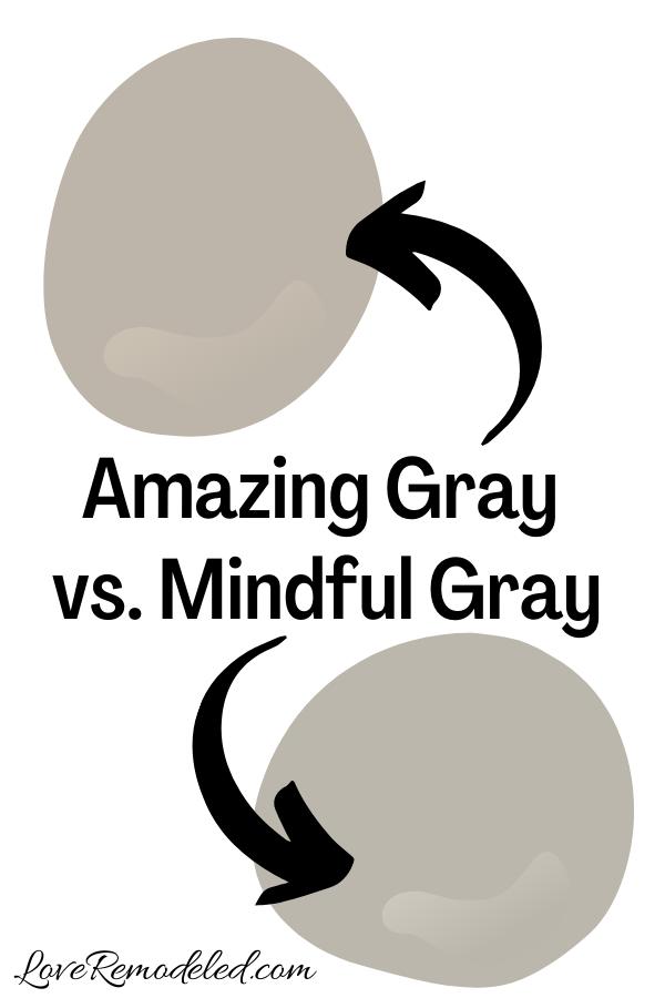 Sherwin Williams Amazing Gray vs. Mindful Gray