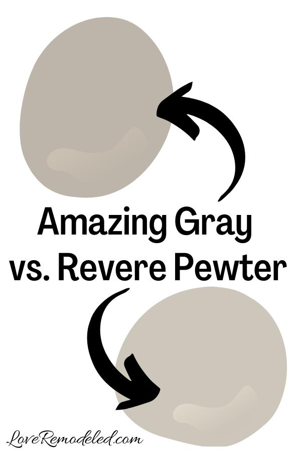 Sherwin Williams Amazing Gray vs. Revere Pewter