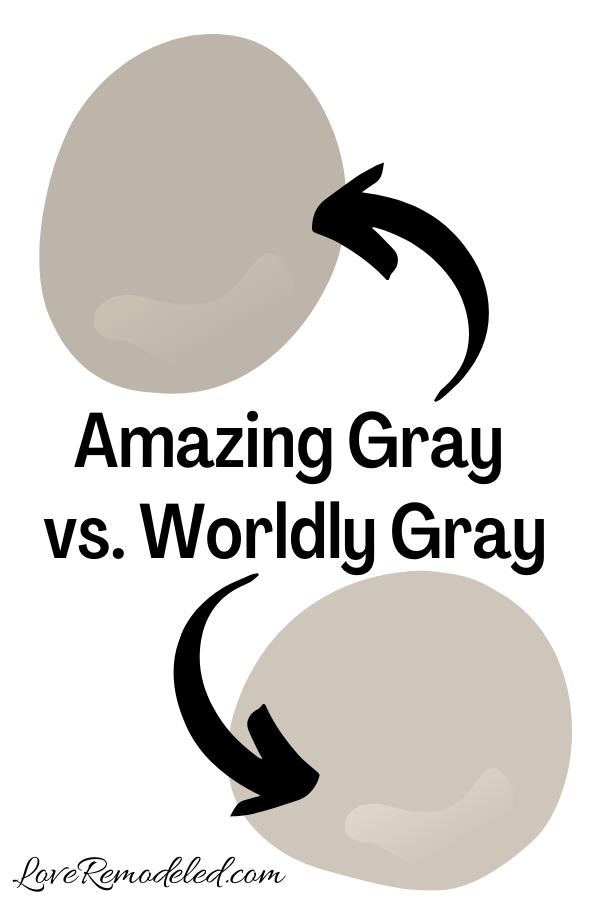 Sherwin Williams Amazing Gray vs. Worldly Gray