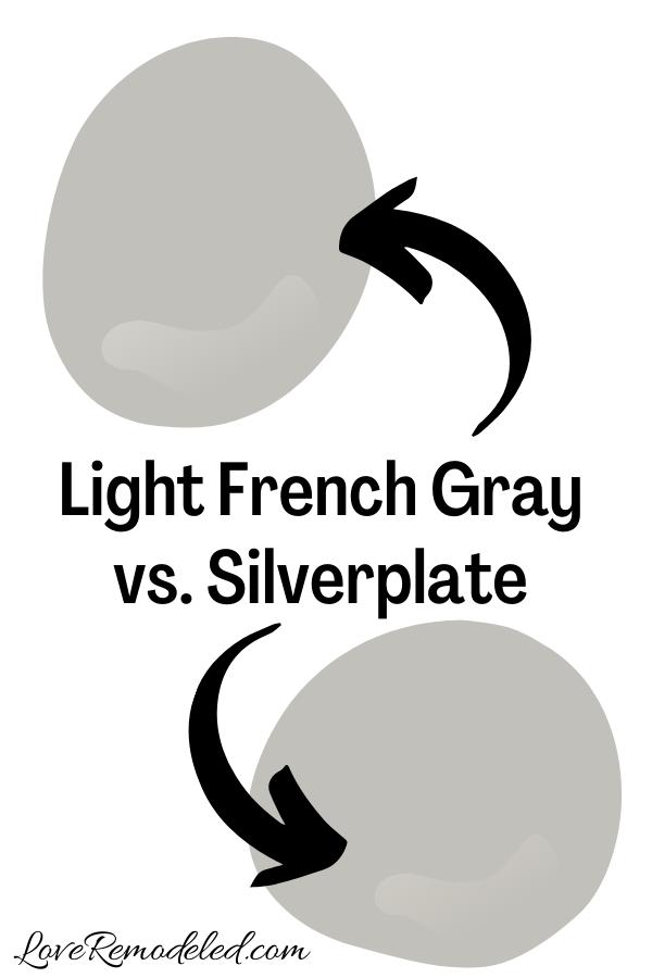 Light French Gray vs. Silverplate
