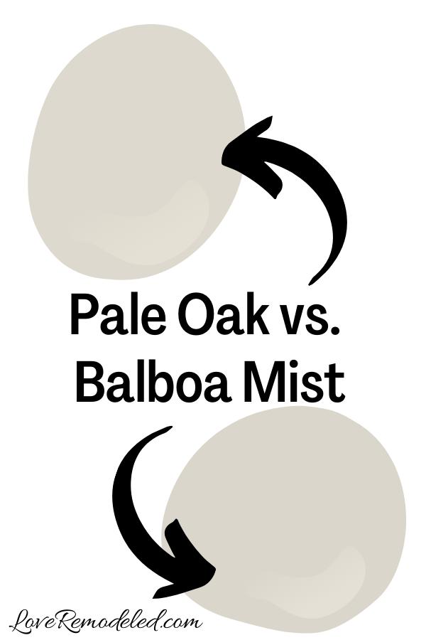 Benjamin Moore Pale Oak vs. Balboa Mist