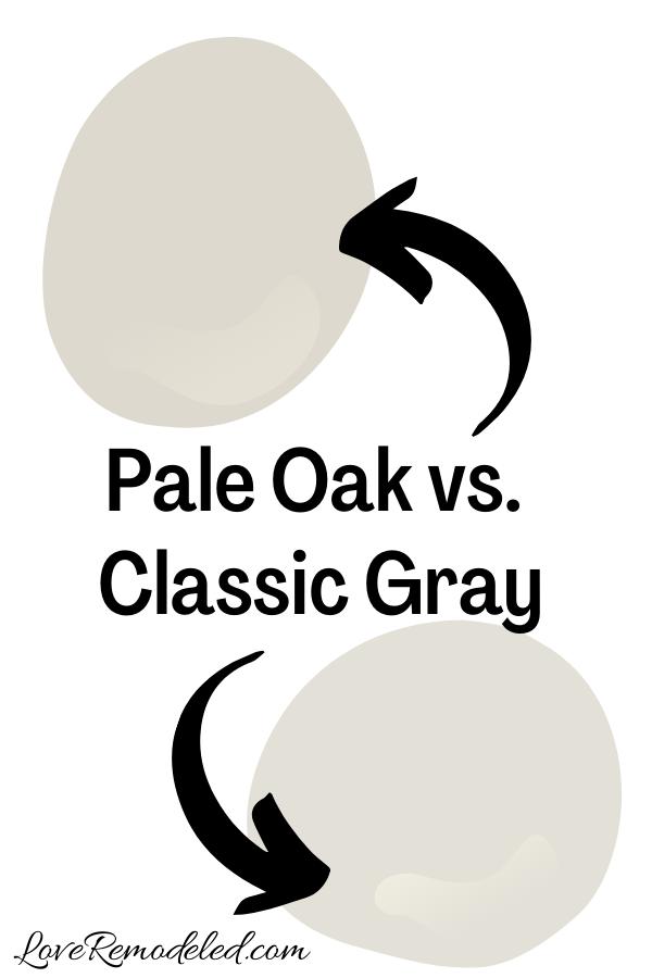 Benjamin Moore Pale Oak vs. Classic Gray