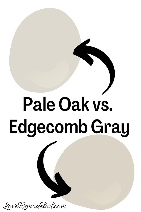 Benjamin Moore Pale Oak vs. Edgecomb Gray