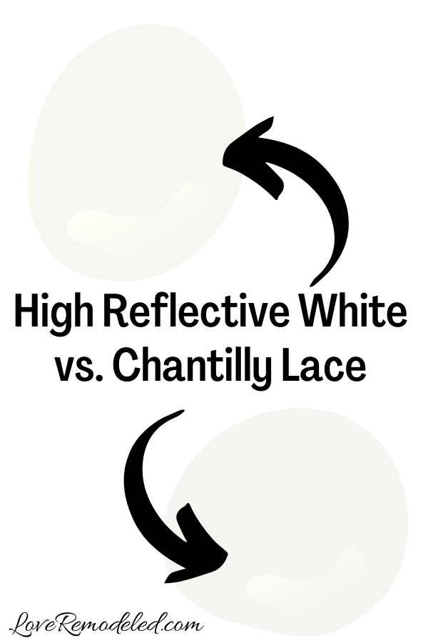 Sherwin Williams High Reflective White vs. Chantilly Lace